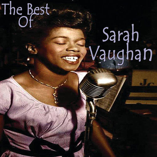 The Best of Sarah Vaughan de Sarah Vaughan