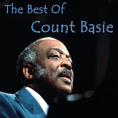 The Best of Count Basie by Count Basie