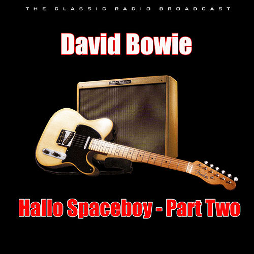 Hallo Spaceboy - Part Two (Live) by David Bowie