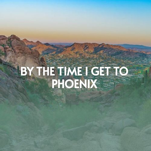 By the Time I Get to Phoenix de Jimmy Martin, Glen Campbell, Goldie Hill, Jim Reeves, Eddy Arnold, The Stanley Brothers, Husky, Ferlin, Stuart Hamblen, Alma Cogan, The Boppers, Carl Smith