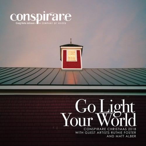 Go Light Your World - Conspirare Christmas 2018 (Recorded Live at the Carillon) de Conspirare