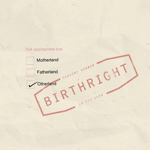 Birthright by Sarathy Korwar