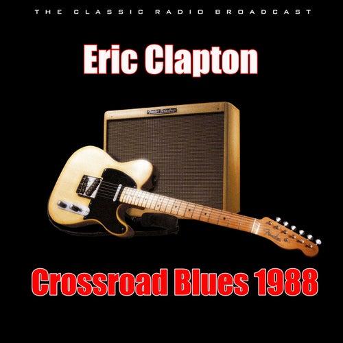 Crossroad Blues 1988 (Live) van Eric Clapton