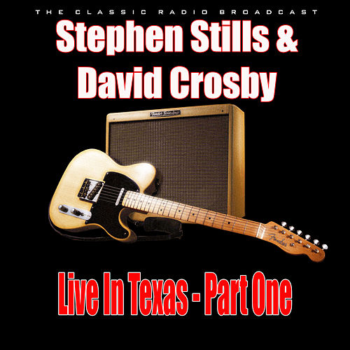 Live In Texas - Part One (Live) de Stephen Stills