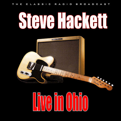 Live in Ohio (Live) de Steve Hackett
