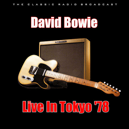 Live In Tokyo '78 (Live) by David Bowie