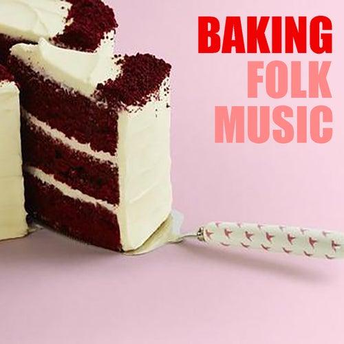 Baking Folk Music de Various Artists