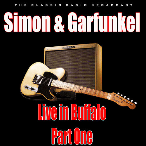 Live in Buffalo - Part One (Live) de Simon & Garfunkel