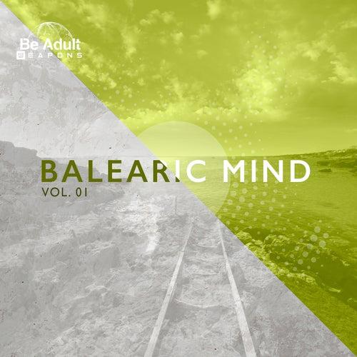 Balearic Mind, Vol. 01 by Chill Baron Ashler