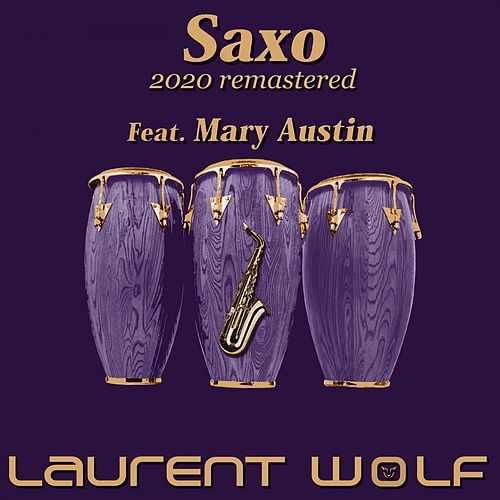 Saxo (Remastered 2020) van Laurent Wolf