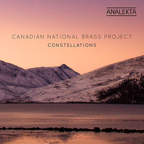 Constellations van Canadian National Brass Project