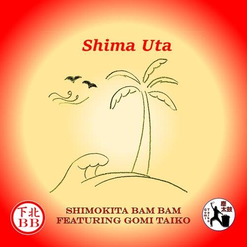 Shima Uta (feat. Gomi Taiko) de Shimokita Bam Bam