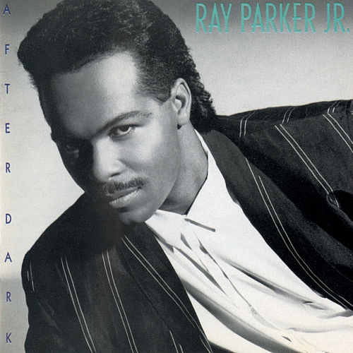 After Dark de Ray Parker Jr.