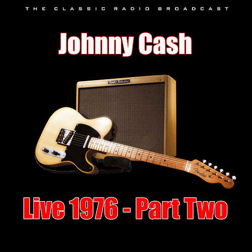 Live 1976 - Part Two (Live) de Johnny Cash