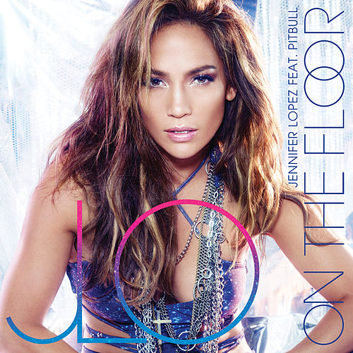 On The Floor von Jennifer Lopez