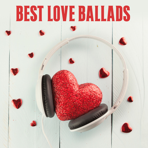 Best Love Ballads by Various Artists