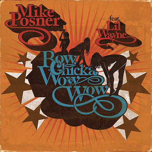 Bow Chicka Wow Wow ft. Lil Wayne von Mike Posner