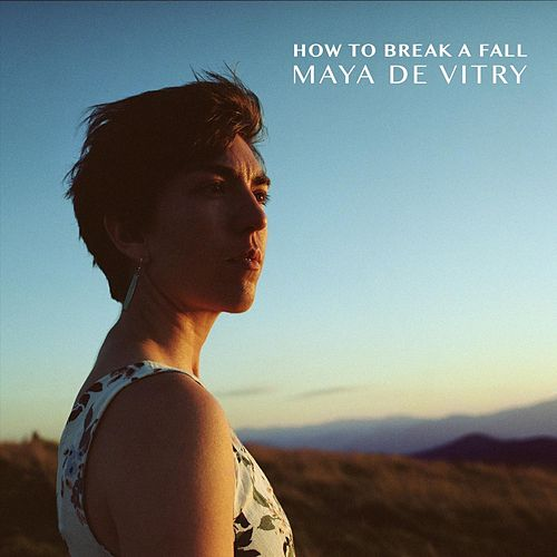 How to Break a Fall van Maya De Vitry