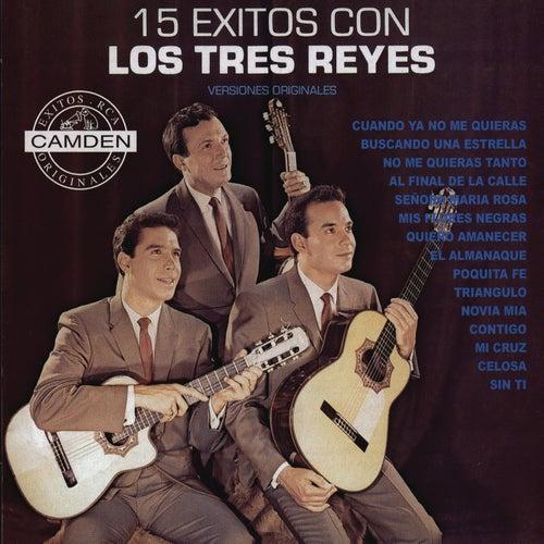 15 Exitos Con Los Tres Reyes - Versiones Originales de Los Tres Reyes
