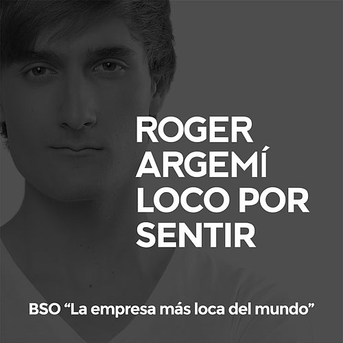 Loco por Sentir (Banda Sonora Original de la Serie
