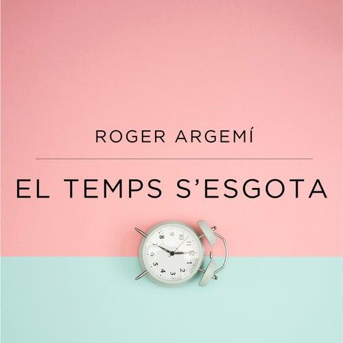 El Temps S'esgota by Roger Argemí