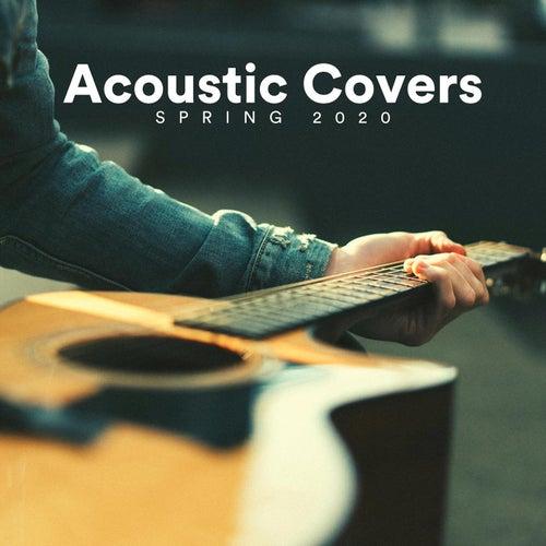 Acoustic Covers Spring 2020 de Various Artists