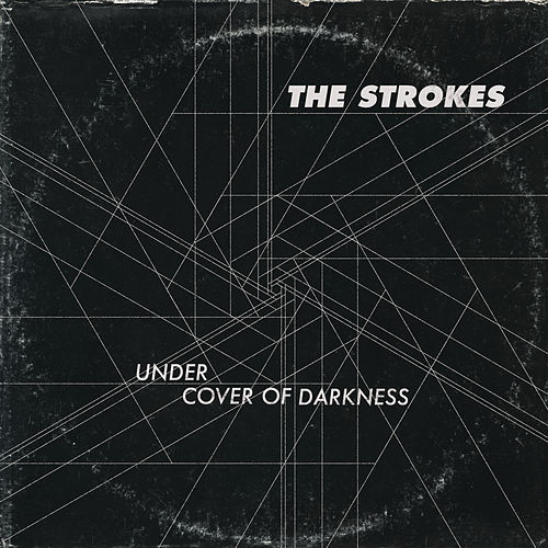Under Cover Of Darkness by The Strokes