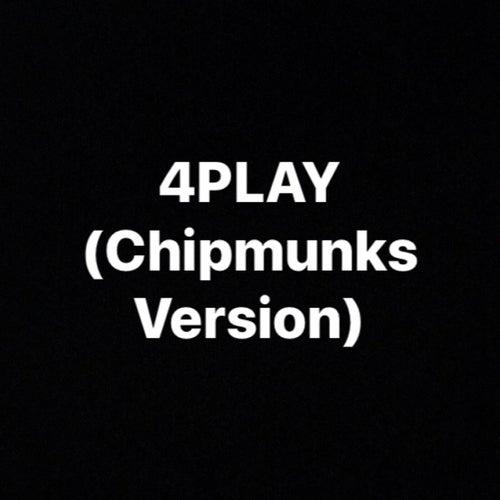 4Play (Chipmunks Version) de TattedUp