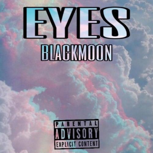 Eyes by Black Moon
