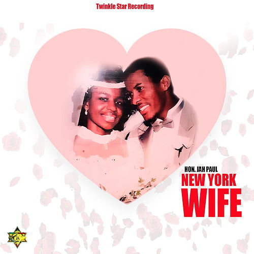 New York  Wife by Hon. Jah Paul