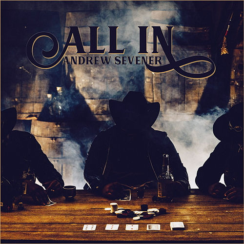 All In by Andrew Sevener