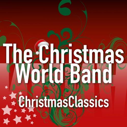 Christmas Classics by The Christmas World Band