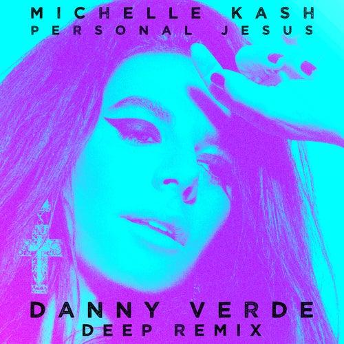 Personal Jesus (Danny Verde Deep Remix) von Michelle Kash