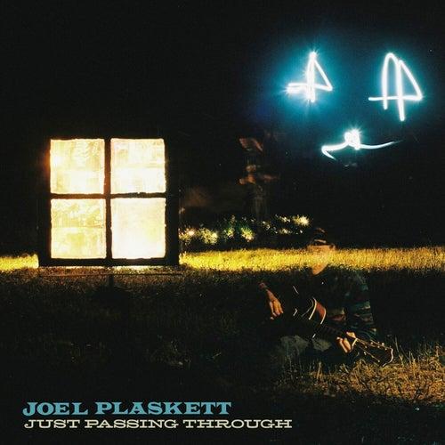 Just Passing Through by Joel Plaskett
