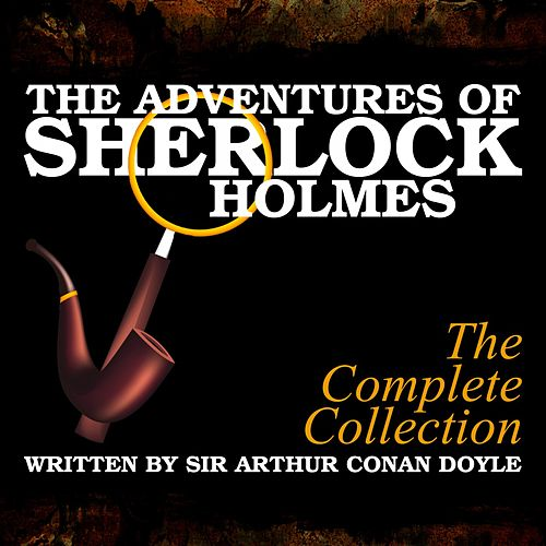 The Adventures of Sherlock Holmes von Sir Arthur Conan Doyle