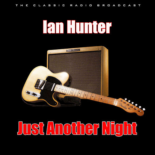 Just Another Night (Live) de Ian Hunter