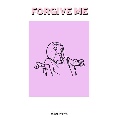 Forgive Me by District 21
