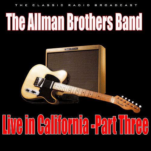 Live in California - Part Three (Live) de The Allman Brothers Band