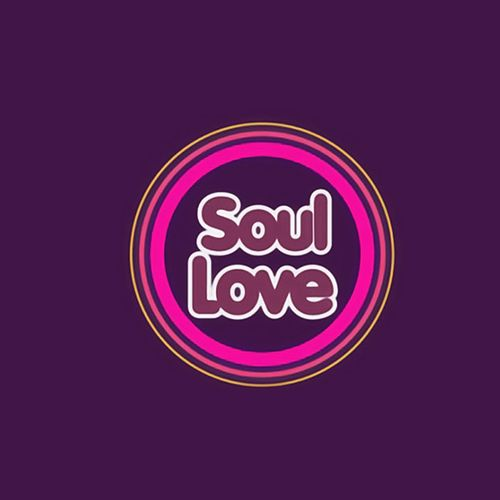 Soul Love (Best Selection Soul & Rhythm And Blues) by Various Artists