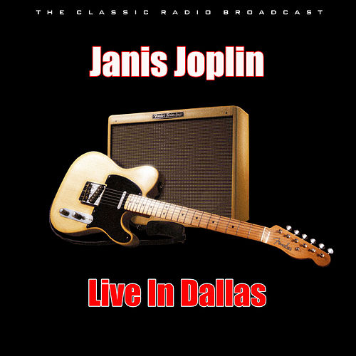 Live In Dallas (Live) de Janis Joplin