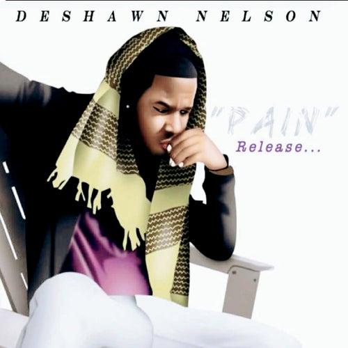 'Pain' Release de Deshawn Nelson