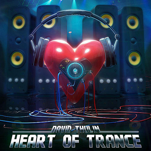 Heart of Trance de David Thulin