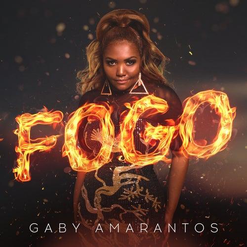 Fogo by Gaby Amarantos
