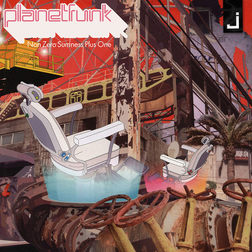 Non Zero Sumness Plus One by Planet Funk