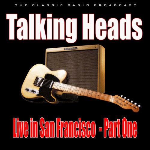 Live in San Francisco - Part One (Live) de Talking Heads