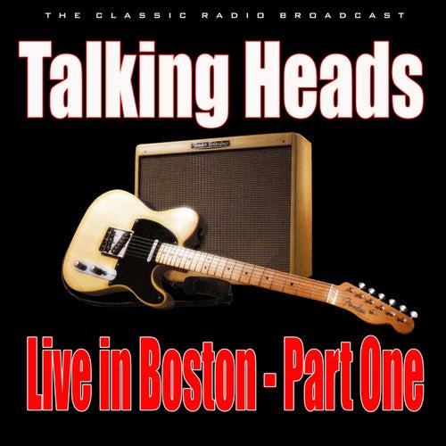 Live in Boston - Part One (Live) de Talking Heads