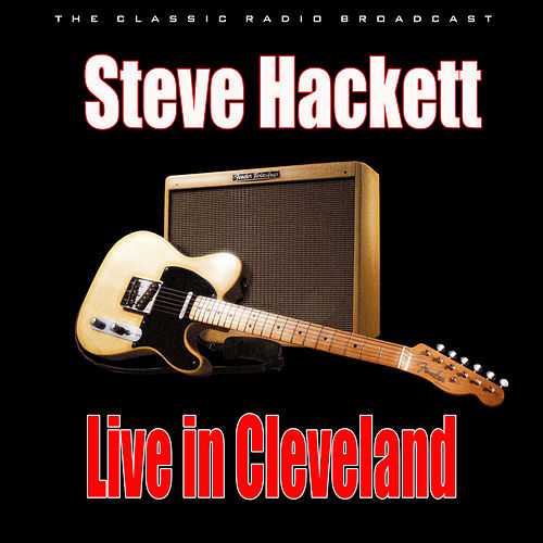 Live in Cleveland (Live) de Steve Hackett