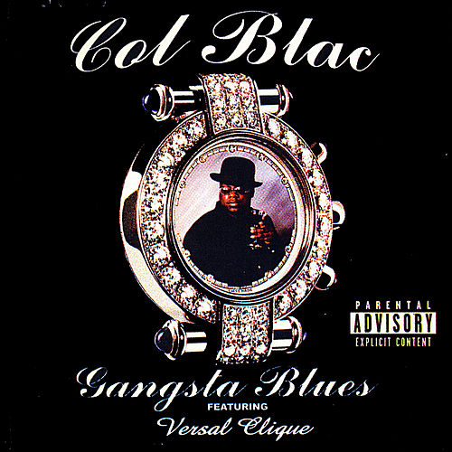 Gangsta Blues de Col Blac