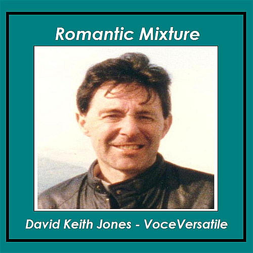 Romantic Mixture de David Keith Jones