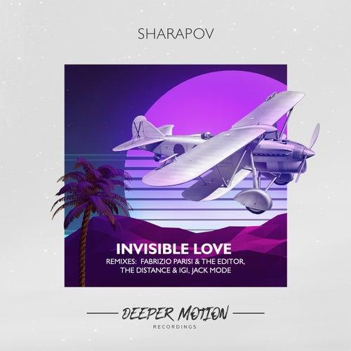 Invisible Love by Sharapov